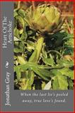 Heart of the Artichoke, Jonathan Gray, 1492763284