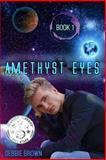 Amethyst Eyes, Debbie Brown, 1493513281