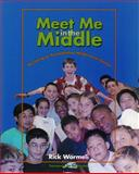 Meet Me in the Middle : Becoming an Accomplished Middle Level Teacher, Wormeli, Rick, 1571103287
