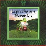 Leprechauns Never Lie, Lorna Balian, 1595723285