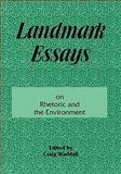 Landmark Essays on Rhetoric and the Environment, , 188039328X