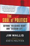 The Soul of Politics, Jim Wallis, 0156003287