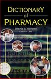 Dictionary of Pharmacy, Worthen, Dennis B., 0789023288