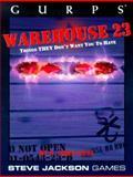 GURPS Warehouse 23, S. John Ross, 1556343280