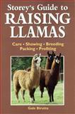 Storey's Guide to Raising Llamas, Gale Birutta, 1580173284