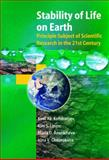 Stability of Life on Earth : Principal Subject of Scientific Research in the 21st Century, Kondratev, Kirill Ya. and Ananicheva, Maria D., 3540203281