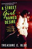A Street Girl Named Desire, Treasure E. Blue, 0345493281