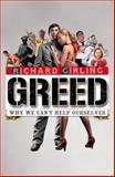 Greed, Richard Girling, 0385613288