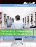 Windows Server 2008 Applications Platform Configuration Pack, Microsoft Official Academic Course Staff, 0470133287