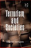 Terrorism and Societies, Vertigan, Stephen, 0754673286