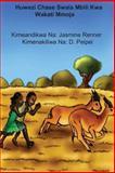 Huwezi Chase Swala Mbili Kwa Wakati Mmoja, Jasmine Renner, 1492293288