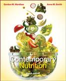 Contemporary Nutrition with Connect Plus Access Card, Wardlaw, Gordon and Smith, Anne, 0077403282