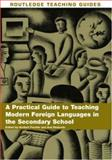 A Practial Guide to Teaching Modern Foreign Languages in the Secondary School, , 0415393280