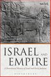 Israel and Empire : A Postcolonial History of Israel and Early Judaism, Perdue, Leo G. and Niang, Aliou, 0567243281