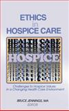 Ethics in Hospice Care 9780789003287