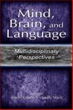 Mind, Brain, and Language : Multidisciplinary Perspectives, , 0805833285