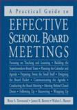 A Practical Guide to Effective School Board Meetings, Townsend, Rene S. and Brown, James R., 1412913284