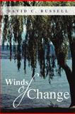 Winds of Change, David C. Russell, 1462723284