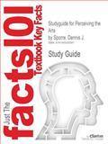 Studyguide for Perceiving the Arts by Sporre, Dennis J., Cram101 Textbook Reviews, 1490203281