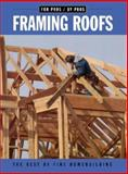 Framing Roofs, Editors of Fine Homebuilding, 1561583286