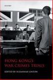 Hong Kong's War Crimes Trials, Suzannah Linton, 0199643288