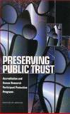 Preserving Public Trust : Accreditation and Human Research Participant Protection Programs, Committee on Assessing the System for Protecting Human Research Subjects, Board on Health Sciences Policy, Institute of Medicine, Institute of Medicine, 0309073286