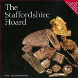 The Staffordshire Hoard, Leahy, Kevin and Bland, Roger, 0714123285