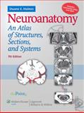 Neuroanatomy : An Atlas of Structures, Sections, and Systems, Haines, Duane E., 0781763282