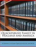 Quackenbush Family in Holland and Americ, Adriana Suydam Quackenbush Andrew, 1146073283