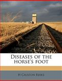 Diseases of the Horse's Foot, H. Caulton Reeks, 1149353287