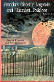 Florida's Ghostly Legends and Haunted Folklore, Greg Jenkins, 1561643289