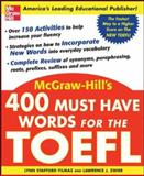 400 Must-Have Words for the TOEFL, Stafford-Yilmaz, Lynn and Zwier, Lawrence J., 0071443282