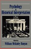 Psychology and Historical Interpretation, , 0195053281