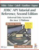 JDBC API Tutorial and Reference : Universal Data Access for the Java 2 Platform, White, Seth and Fisher, Maydene, 0201433281