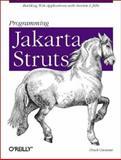 Programming Jakarta Struts, Cavaness, Chuck, 0596003285