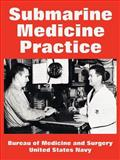 Submarine Medicine Practice, Bureau of Medicine and Surgery and United States Navy, 1410223280