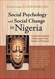 Social Psychology and Social Change in Nigeria, Denis Chima E. Ugwuegbu, 1462013287