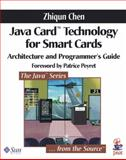 Java Card Technology for Smart Cards : Architecture and Programmer's Guide, Chen, Zhiqun, 0201703297