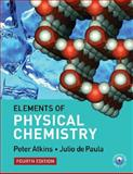 Elements of Physical Chemistry, Atkins, Peter and de Paula, Julio, 0716773295