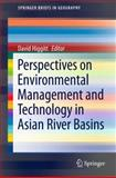 Perspectives on Environmental Management and Technology in Asian River Basins, , 9400723296