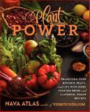 Plant Power, Nava Atlas, 0062273299