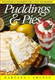 Puddings and Pies, Barbara Grunes, 0899093299