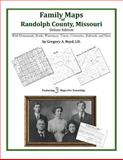 Family Maps of Randolph County, Missouri, Deluxe Edition : With Homesteads, Roads, Waterways, Towns, Cemeteries, Railroads, and More, Boyd, Gregory A., 1420313290