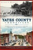 Yates County Chronicles, Richard S. MacAlpine, 1626193290