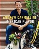 American Flavor, Andrew Carmellini and Gwen Hyman, 0061963291