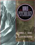 World of Psychology, Wood, Samuel E., 0205293298