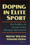 Doping in Elite Sport 9780736003292