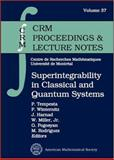Superintegrability in Classical and Quantum Systems, WORKSHOP ON SUPERINTEGRABILITY IN CLASSICAL AND QUANTUM SYSTEMS, WORKSHOP ON SUPERINTEGRABILITY IN CLASSI, P. Tempesta, 0821833294