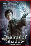 Realms of Shadow, Barry James, 1497323290
