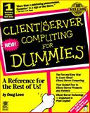 Client/Server Computing for Dummies, Lowe, Doug, 1568843291